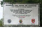 Sign for the Orangutan Care Centre and Quarantine in Pangkalan (Kalimantan, Borneo (Indonesian Borneo))